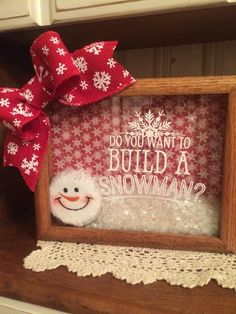 This is a beautiful 8 x 10 wooden shadow box with Do You Want To Build A Snowman? on the front glass. It is filled with a snowman and snow and is trimmed with a red snowflake burlap bow. Christmas Signs, Diy Christmas Gifts, Christmas Projects, Holiday Crafts, Christmas Holidays, Christmas Ideas, Burlap Christmas, Christmas Sewing, Christmas Centerpieces