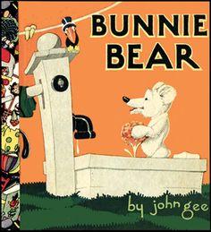 BUNNIE BEAR (1923, 3rd print.) by John Gee.