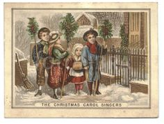 Christmas carol singers greeting card circa 1880