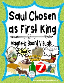 Saul Chosen To Be First King