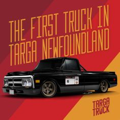 The first truck in Targa Newfoundland. Physics be dammed. Hot Rides, Newfoundland, Physics, Cool Designs, Trucks, Vehicles, Wheels, Cars, Physics Humor