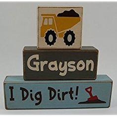 Personalized Boy Name-Primitive Country Wood Stacking Sign Blocks Little Boys Room-Nursery Construction Decor I Dig Dirt