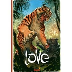 """I just ordered this book on Amazon by a french artist. """"Love, Le Tigre"""""""