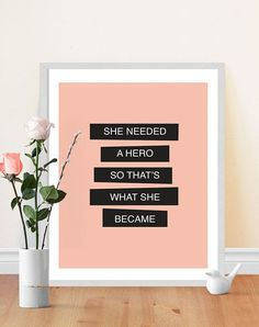 Feminism Quote - She Needed a Hero - Inspirational Typography Print - Pink and black - Motivational Art Print - Feminist Quote Feminism Quotes, Be Your Own Hero, Typography Prints, Quote Typography, Typography Inspiration, Inspire Me, Decorating Your Home, In This World, Sentences