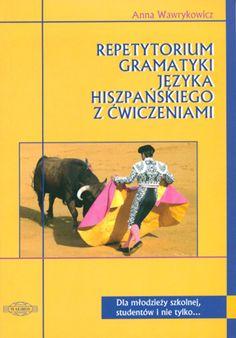 Repetytorium gramatyki języka hiszpańskiego z ćwiczeniami