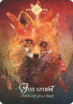 Spirit Animal Oracle nr 27 : Fox Spirit - Think on your feet Protection Message: Are you camo Spirit Animal Fox, Whats Your Spirit Animal, Fox Spirit, Animal Spirit Guides, Armadillo, Pet Psychic, Fox Totem, Art Visionnaire, Spiritual Animal