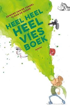 Dit kinderboek is radicaal vies Van, School, Heels, Site, Picture Books, Floor, Products, Dyslexia, Authors