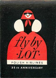 Vintage Unused Luggage Label - Fly by LOT Polish Airlines, Anniversary Vintage Advertising Posters, Vintage Travel Posters, Vintage Advertisements, Vintage Airline, Vintage Luggage, Vintage Graphic Design, Graphic Design Illustration, Luggage Labels, Art Deco Posters