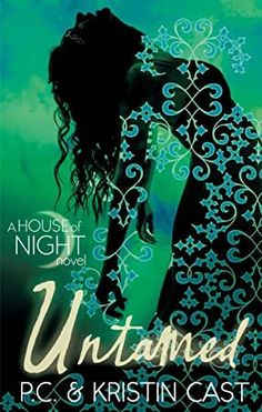 [Read Book] Untamed: Number 4 in series (House of Night) Author P. Cast and Kristin Cast, Got Books, Books To Read, Night Novel, Night Book, House Of Night, Romance Authors, National Geographic Kids, Paranormal Romance, What To Read