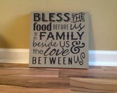 Bless the food before us the family beside us and by GAGirlDesigns