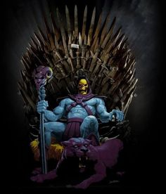 Skeletor!! The Game of Thrones