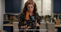 """And when she summed up how it felt to give your friends advice. 