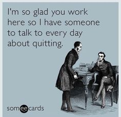 The best Workplace Memes and Ecards. See our huge collection of Workplace Memes and Quotes, and share them with your friends and family. Funny Shit, Haha Funny, Funny Stuff, Hilarious E Cards, Funny Things, Crazy Funny, Witty Quotes, Funny Quotes, Funny Memes