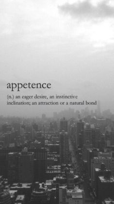 Appetence (n) an eager desire, an instinctive inclination; an attraction or a natural bond Fancy Words, Big Words, Words To Use, Deep Words, Pretty Words, Beautiful Words, Unusual Words, Weird Words, Rare Words