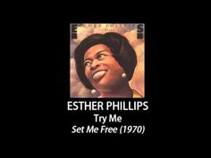 Try Me   Esther Phillips