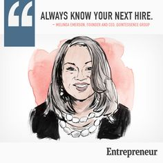 Incredible business advice from successful entrepreneurs | Always know your next hire | #entrepreneur #leadership