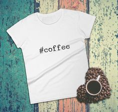 #coffee... You know you want it, you know you need it! Tag yourself with this fashionable T-Shirt :) This women's T-shirt goes out to all the coffee lovers, caffeinated bloggers, students and programmers. This T-shirt is comfortable yet trendy and will rock any summer outfit!
