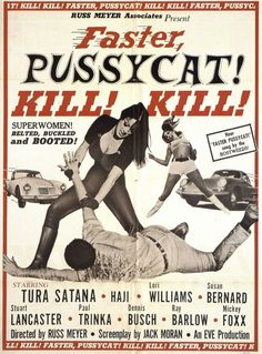 Faster, Pussycat! Kill! Kill! movie poster (1965)
