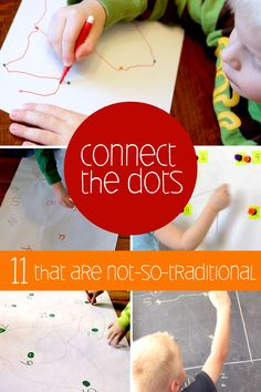 Connect the dots in a non-worksheet/traditional way - fun activities to do with the kids!