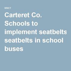 Carteret Co. Schools to implement seatbelts in school buses