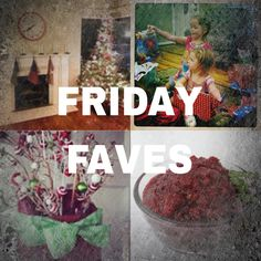 Friday Faves: Holiday Survival