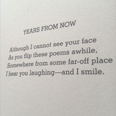 My daughters favorite poem. Says it reminds her of my grandma. <3