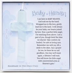 A truly special memorial gift for miscarriage or loss of a baby/infant. It is a remembrance gift of comfort for grieving families. Our handmade in the USA glass cross comes gift-boxed with the beautifully written Baby Heaven poem by Teri Harrison. Heaven Poems, Heaven Quotes, Angels In Heaven, Losing A Baby, Losing A Child, Angel Baby Quotes, Baby Poems, Child Loss Quotes, Miscarriage Quotes