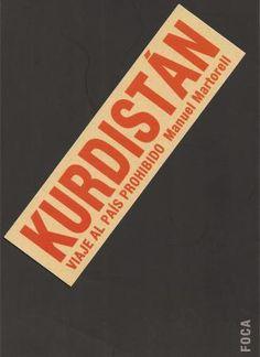 Kurdistán : viaje al país prohibido / Manuel Martorell http://fama.us.es/record=b2679881~S5*spi