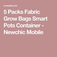 5 Packs Fabric Grow Bags Smart Pots Container - Newchic Mobile