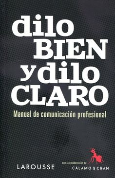 Dilo bien y dilo claro, de Antonio Martín y Víctor J. Sanz North Face Logo, The North Face, Books, Director, Texts, Writing Workshop, Creative Writing, Learning To Write, Libros