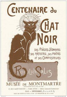 IMAGES :: Centenaire du Chat Noir (Centennial black cat). Théophile Alexandre Steinlen (late 19th century)