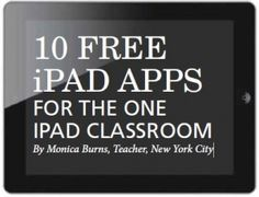 ipad apps class tech tips 300x230 10 Free iPad Apps for the One iPad Classroom