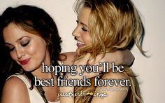 "Hoping You""ll Be Best Friends Forever"