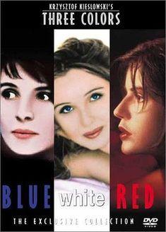 The Three Colors Trilogy, Blue, White and Red. 1993 - 1994. Directed by Krzysztof Kieślowski. Starring Juliette Binoche, Julie Delpy, Irene Jacob