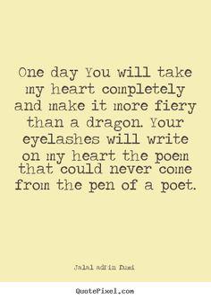 Rumi Love quote - fiery heart