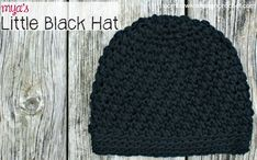 "Free Crochet Pattern Mya's Little Black Hat Yarn: Bernat Handicrafter Cotton Yarn Hook: 5.0 mm To fit: 3 months (hat circumference approximately 14"" to fit up to 16"" head size) Finished Height: app..."