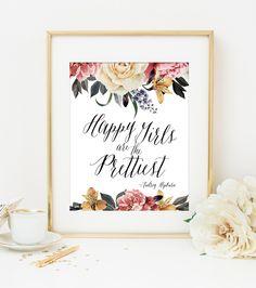 Happy Girls are the Prettiest Audrey Hepburn Quote Art Print