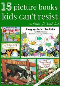 15 fabulous picture books - our favorite is Gregory the Terrible Eater!