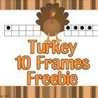 Freebie Turkey 10 Frames