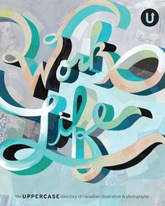 Work/Life 1: the UPPERCASE directory of Illustration  (out of print)