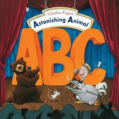 ABC Book;  Astonishing Animal ABC