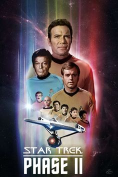 Star Trek Phase II.  I made a poster for the show that never was.  Instead Paramount made Star Trek The Motion Picture.