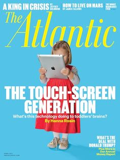 """The Atlantic chose a great shot for their cover story on """"The Touch-Screen Generation"""""""