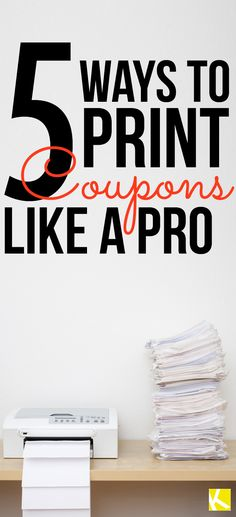 5 Ways to Print Coupons Like a Pro