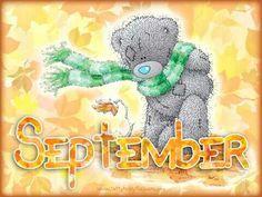 ** welcome September, kiss for you, good night ** - Tatty Ted Tatty Teddy, Teddy Pictures, Cute Pictures, Blue Nose Friends, Hello September, Bear Illustration, Love Bear, Cute Teddy Bears, Birthday Month