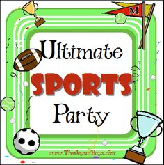 Sports Birthday party from TheJoysofBoys.com.  Perfect for your little sports fanatics. #sports #party