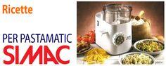 Ricette per Pastamatic Simac Pasta Maker, Gnocchi, Popcorn Maker, Country Kitchen, Main Dishes, Kitchen Appliances, Baking, Desserts, Food