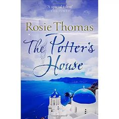 The Potter's House by Rosie Thomas - HarperCollins Publishers - ISBN 10 0007563221 - ISBN 13 0007563221 - From the bestselling author of… Books To Read, My Books, Potters House, Bestselling Author, Kindle, Literature, Fiction, Reading, Amazon