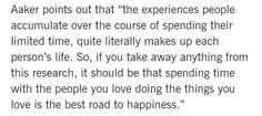 "Experiences, materialism, work, life, happiness, time, choices, research, quotes, love, relationships, Jennifer Aaker, Melanie Rudd, ""If Money Doesn't Make You Happy, Consider Time"" Journal of Consumer Psychology 2011"