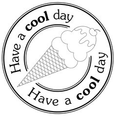have a cool day FREE Digi stamp